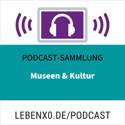 Museum- und Kulturpodcasts