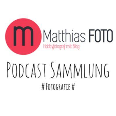 Matthias-Foto.de - Podcasts die ich höre...