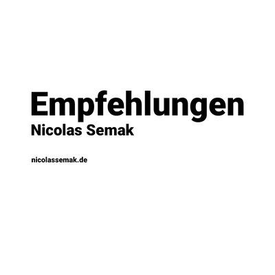 Empfehlungen | Nicolas Semak