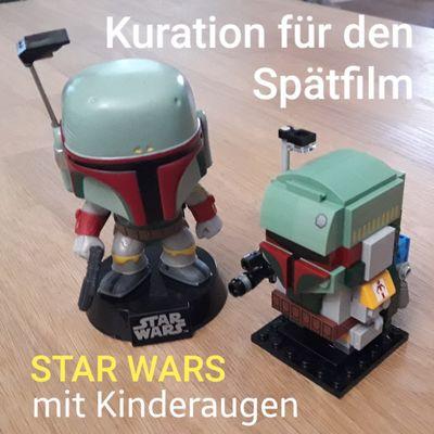 Spätfilm - Star Wars mit Kinderaugen (fyyd-Kuration)