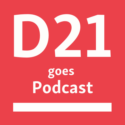 D21 goes Podcast