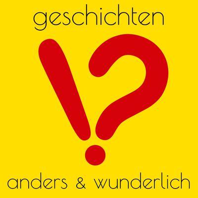 Anders & Wunderlich: Der Geschichten-Podcast