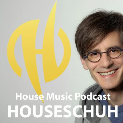 Houseschuh | House Music Podcast