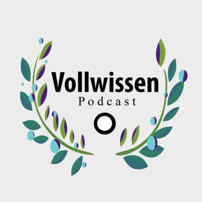 Vollwissen Podcast