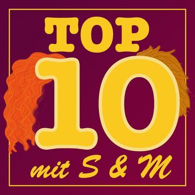 Top 10 mit S und M