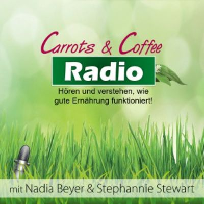 Carrots & Coffee Radio | Der Ernährungs-Podcast