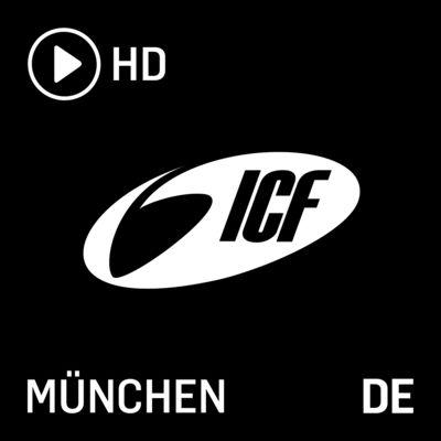 ICF München | Video-Podcast HD