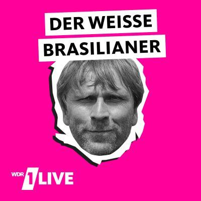 1LIVE Der weiße Brasilianer