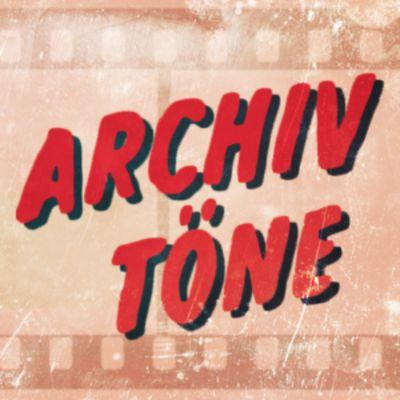 Archivtöne