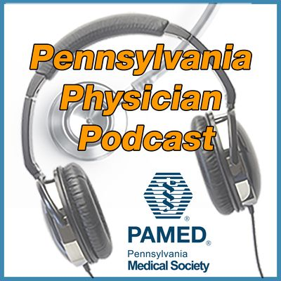 Pennsylvania Physician Podcast