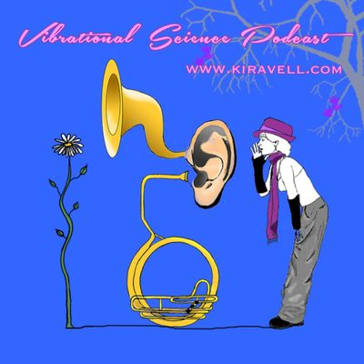 Kiravell's Vibrational Science Podcast | Meditation | Wellness | Empowerment | Success