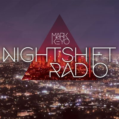 Mark Keyo: NightShift Radio