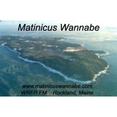 Matinicus Wannabe