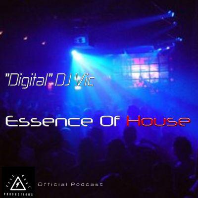 """Digital"" DJ Vic - Essence Of House"