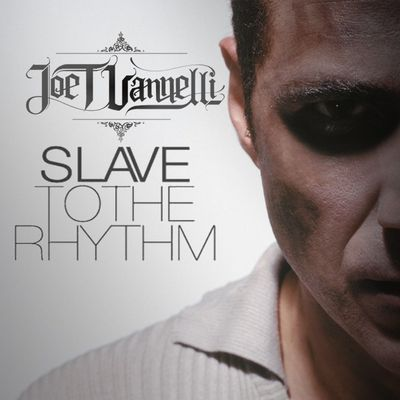 "Joe T Vannelli ""Slave To The Rhythm"" Official"