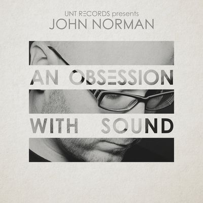 John Norman presents An Obsession With Sound