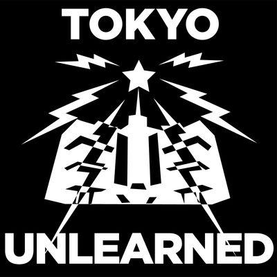 TOKYO UNLEARNED