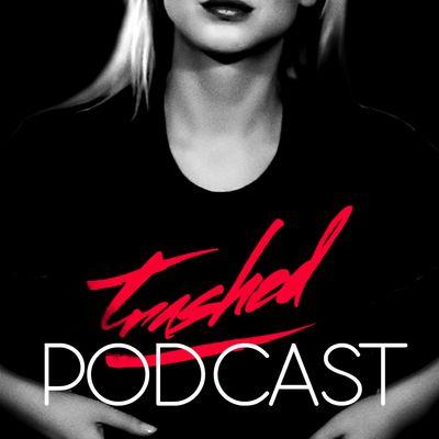 Tommy Trash - Trashed Podcast