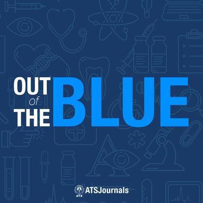 Out of the Blue: An AJRCCM Podcast