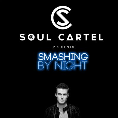 SOUL CARTEL presents Smashing by Night