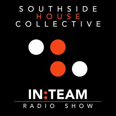 Southside House Collective - InTeam Radio