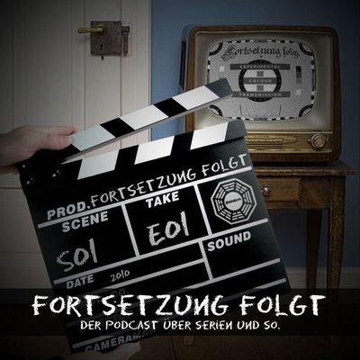 Fortsetzung Folgt: Der Serien – Podcast.
