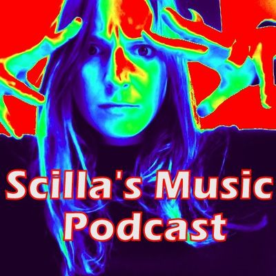 Scilla's Music Podcast
