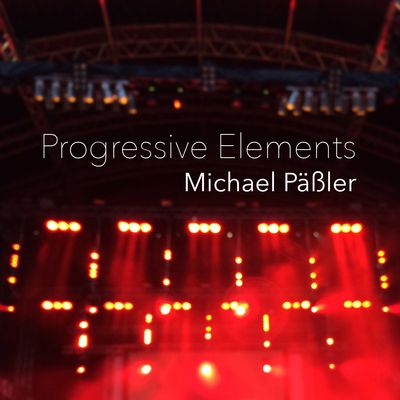 Progressive Elements hosted by Michael Päßler