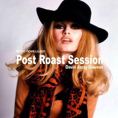 Post Roast Sessions