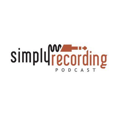 Simply Recording Podcast with Joe Gilder and Graham Cochrane