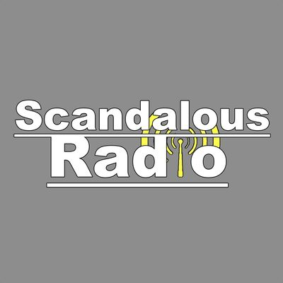 Scandalous Radio's Podcast