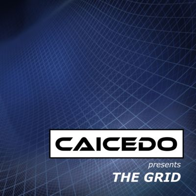 Caicedo presents The Grid