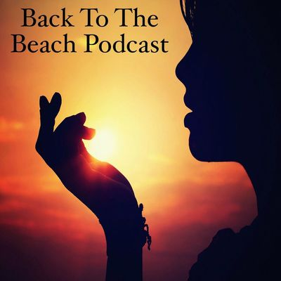Back To The Beach Podcast