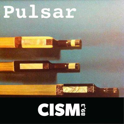 CISM 89.3 : Pulsar