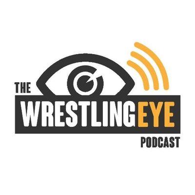 Wrestling Eye Podcast