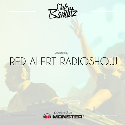 Club Banditz presents Red Alert Radioshow