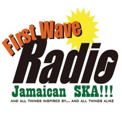 First Wave Radio Podcast - SkaRoots!!!