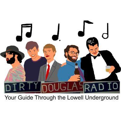 Dirty Douglas Radio: The Podcast – Dirty Douglas Radio