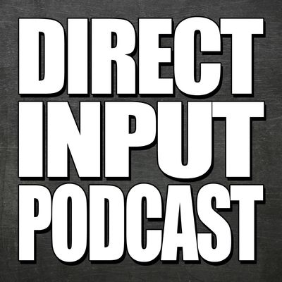 Direct Input Podcast