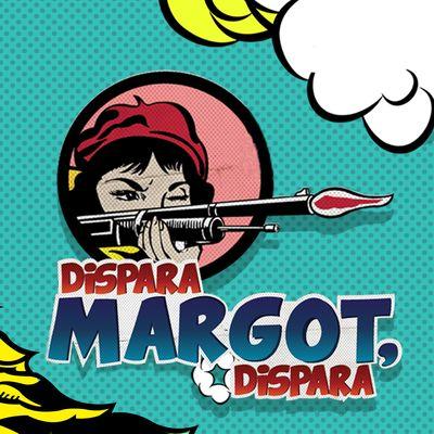 Dispara Margot, Dispara – MVS Noticias