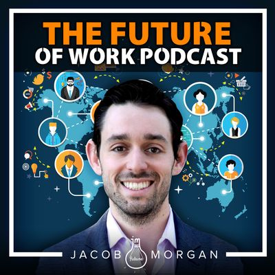 The Future of Work Podcast