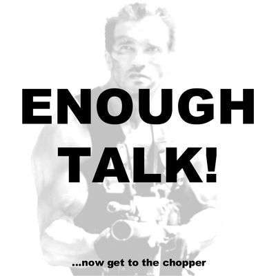 Enough Talk! Podcast