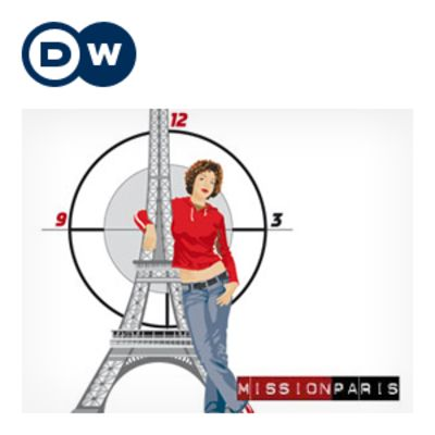 Mission Europe - Mission Paris | Learning French | Deutsche Welle