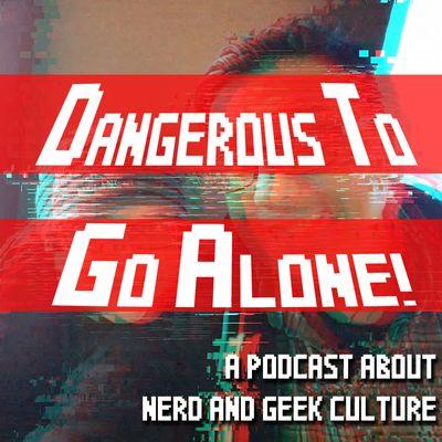 Dangerous to Go Alone! - Broken Jars Broadcasting