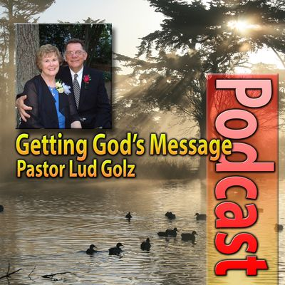 Getting God's Message Podcast