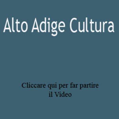 Alto Adige Cultura