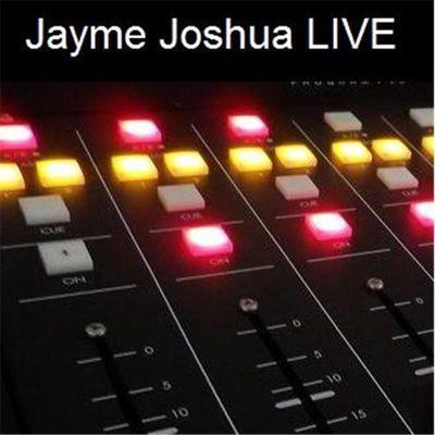 Jayme Joshua LIVE