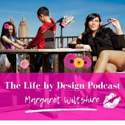 Life By Design with Margaret