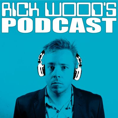 Rick Wood's Podcast