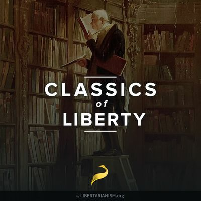Classics of Liberty